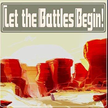 6. Let the Battles Begin