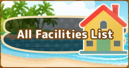 All Facilities List
