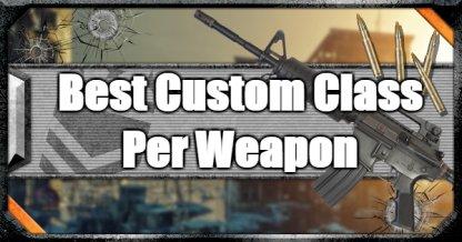 Best Custom Class Per Weapon In Multiplayer
