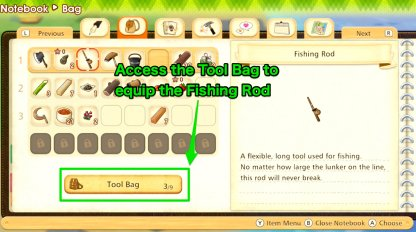 Equip the fishing rod using the tool bag