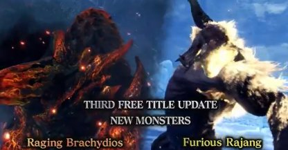 Raging Brachydios & Furious Rajang Coming Soon