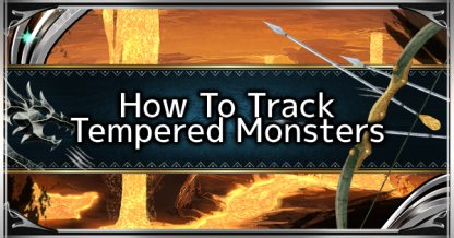 How To Track Tempered Monsters - Investigations Quests Guide