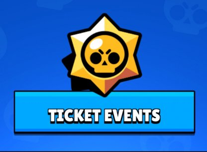 Brawl Stars, Ticket Events
