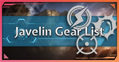 All Javelin Gears - List & Effects