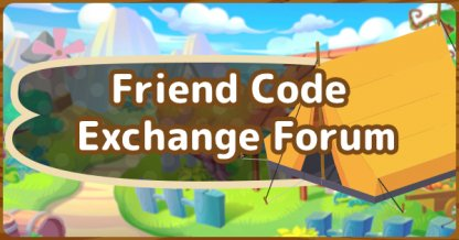 Friend Code Exchange Forum