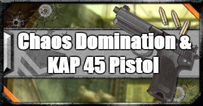 Chaos Domination & KAP 45 Full-Auto Pistol (Jan 22, 2019)