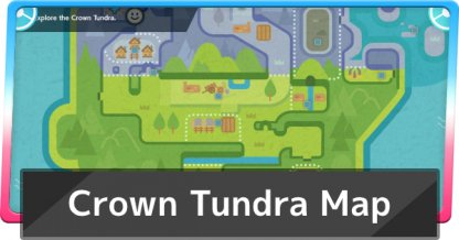 Crown Tundra Map
