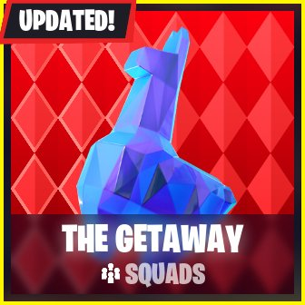 the getaway ltm overview - fortnite heist game mode