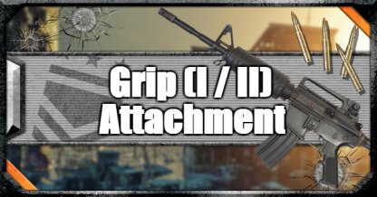 Call of Duty Black Ops IV Weapon Attachments Grip (I / II)
