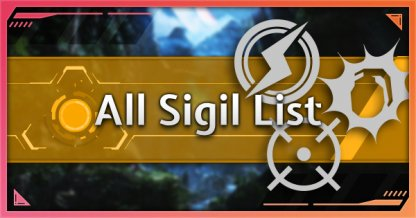 All Consumable / Sigil List