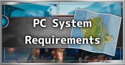 PC System Requirements, Recommended Specs & Video Options List