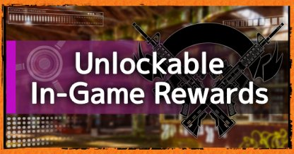 Unlockable In-Game Rewards List & Guide