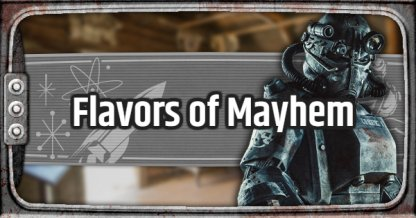 Fallout 76 Quest Walkthrough Flavors of Mayhem