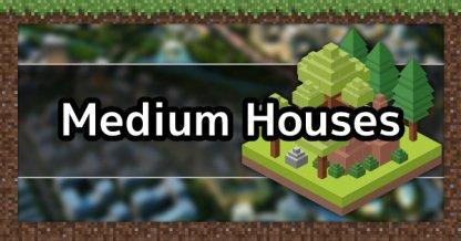 Medium Houses