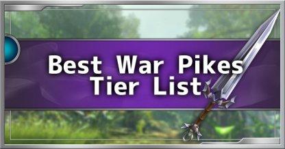 Top 5 Best War Pike Weapons Tier List Guide