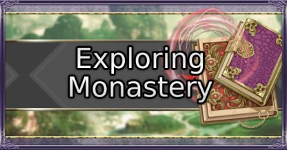 Exploration Guide - Monastery Quests and Facilities
